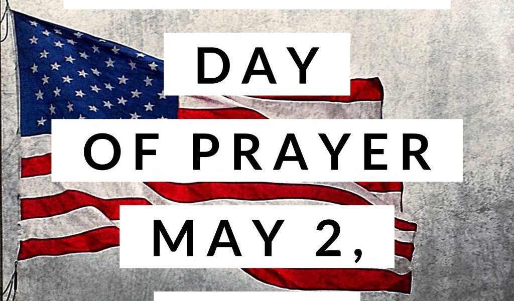 National Day of Prayer (May 2nd)