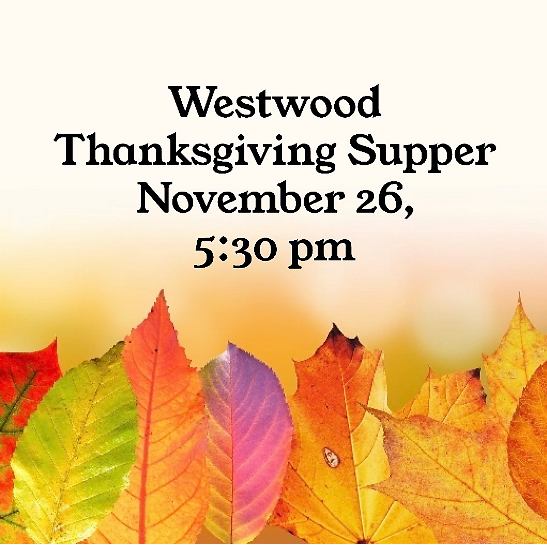 Westwood Thanksgiving Supper