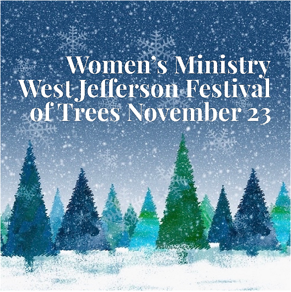 Women's Ministry to the West Jefferson Festival of Trees