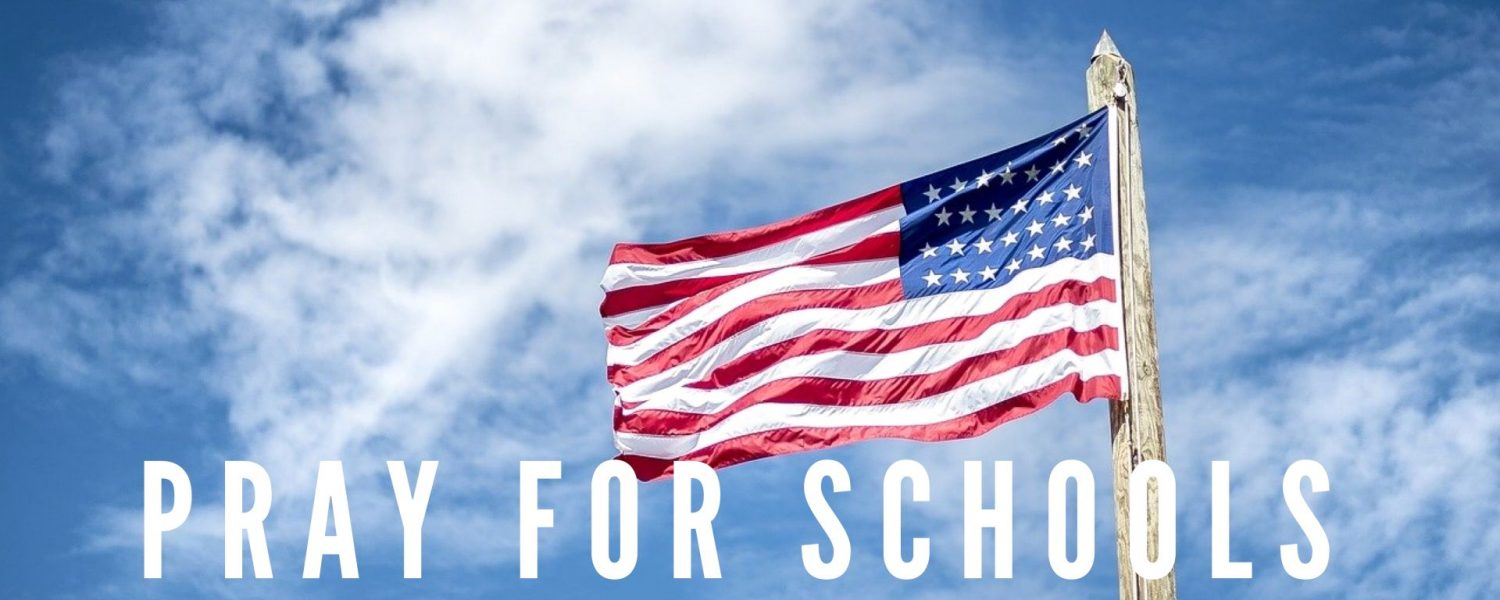 Pray for Students & Schools