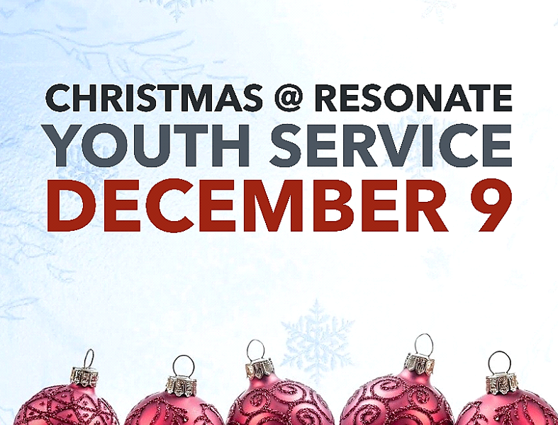 Christmas @ Resonate Youth Service